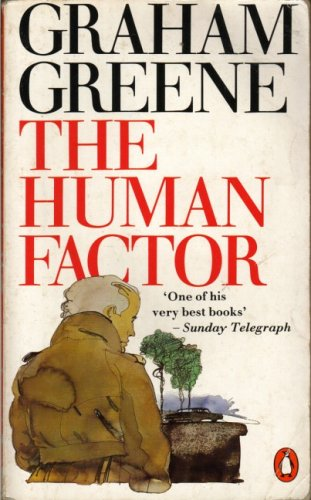 THE human factor: GRAHAM GREENE