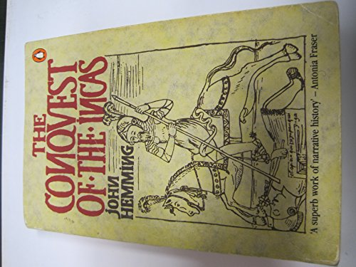 9780140049602: The Conquest of the Incas