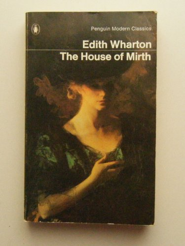 9780140049626: HOUSE OF MIRTH (MODERN CLASSICS S)