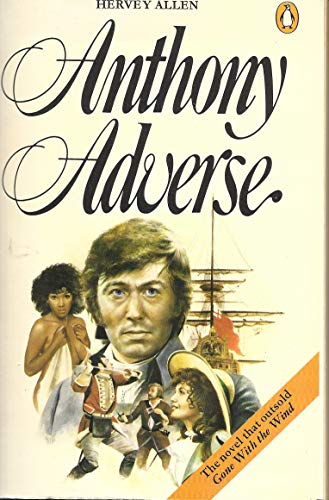 9780140049732: Anthony Adverse