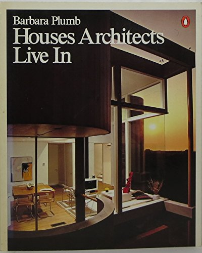 9780140049862: Houses Architects Live In