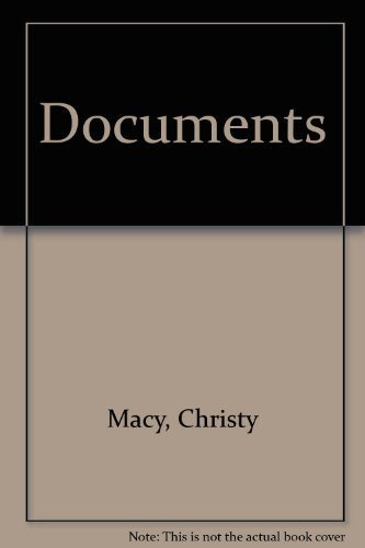 Documents: A Shocking Collection of Memoranda, Letters,: Macy, Christy and