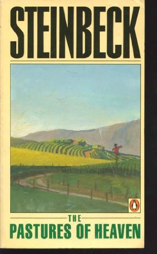 The Pastures of Heaven: Steinbeck, John