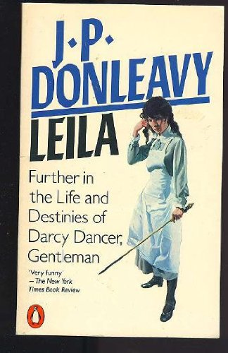 9780140050103: Leila: Further in the Life and Destinies of Darcy Dancer, Gentleman