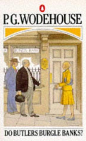 9780140050363: Do Butlers Burgle Banks