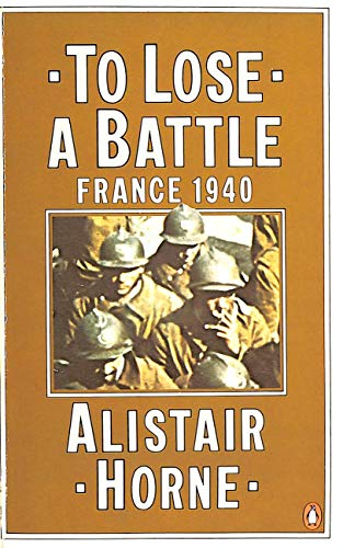 9780140050424: To Lose a Battle: France 1940