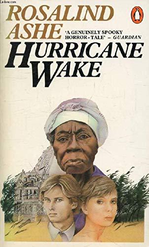 Hurricane Wake: Ashe, Rosalind