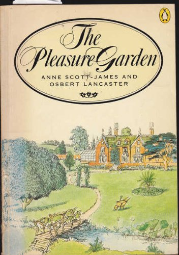 9780140050516: THE PLEASURE GARDEN - An Illustrated History of British Gardening