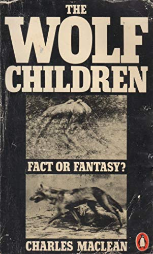 9780140050530: The Wolf Children: Fact or Fantasy?