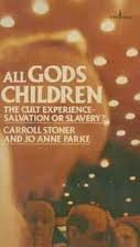 9780140050554: All Gods Children: The Cult Experience--Salvation or Slavery?