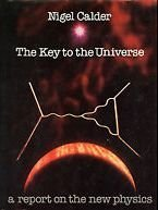 9780140050653: The Key to the Universe: Report on the New Physics