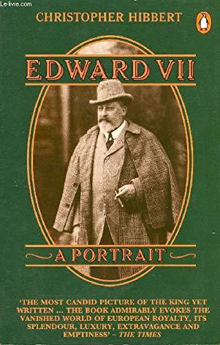 9780140050912: Edward VII: A Portrait