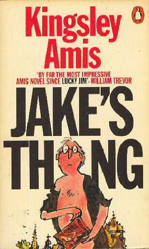 Jake's Thing: Kingsley Amis