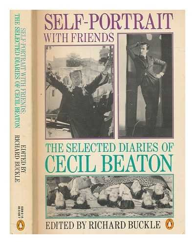 9780140051001: Self-portrait with friends: the selected diaries of Cecil Beaton 1926-1974
