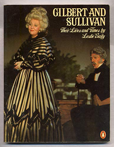 9780140051063: Gilbert and Sullivan: Their Lives and Times