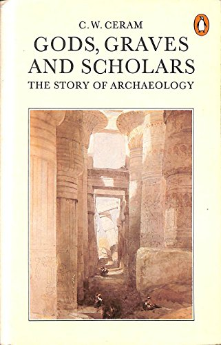 9780140051292: Gods, Graves and Scholars