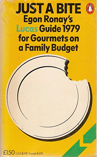 9780140051438: Just a Bite: Lucas Guide for Gourmets on a Family Budget