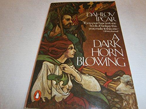 9780140051568: Dark Horn Blowing