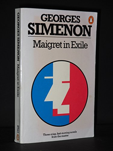 9780140051605: Maigret in Exile