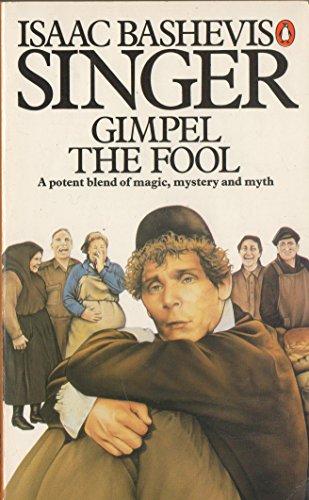 9780140051766: Gimpel the fool