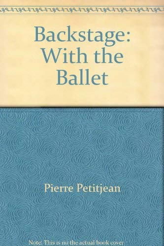 9780140051858: Backstage With the Ballet