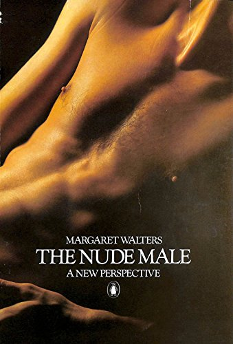 9780140051889: The Nude Male: A New Perspective