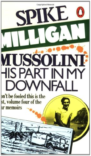 9780140051964: Mussolini: His Part in My Downfall