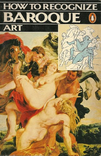 9780140052329: How to Recognize Baroque Art