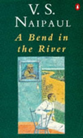 9780140052589: A Bend in the River