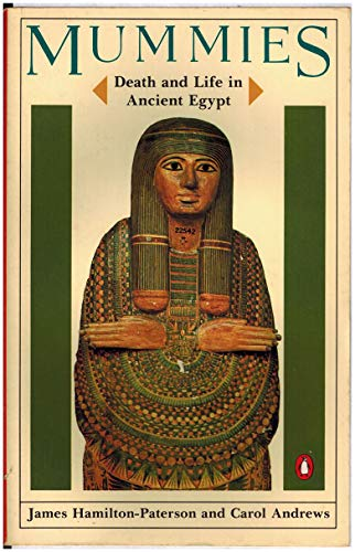 9780140052664: Mummies, Death and Life in Ancient Egypt