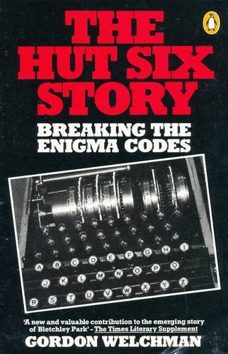 9780140053050: The Hut Six Story: Breaking the Enigma Codes