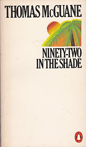 9780140053197: Ninety-two in the Shade