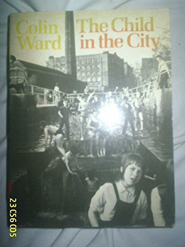 9780140053227: The Child in the City