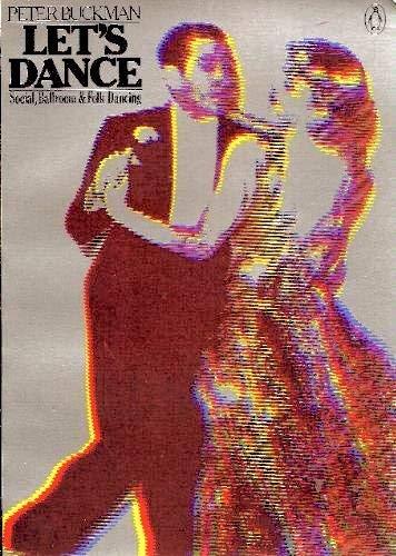 9780140053258: Let's Dance: Social, Ballroom & Folk Dancing