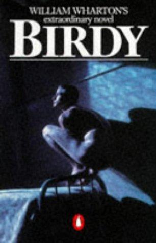 9780140053548: Birdy
