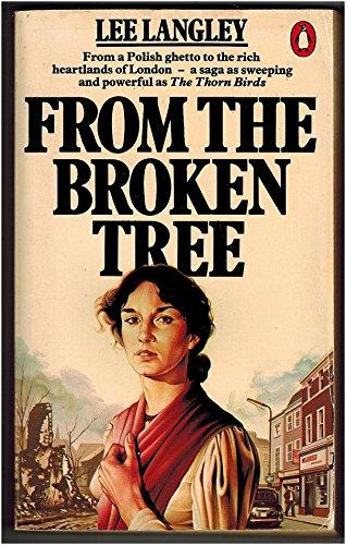 9780140053586: From the Broken Tree