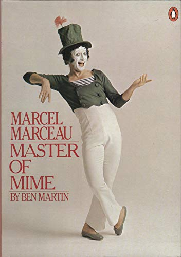 9780140053623: Marcel Marceau Master of Mime