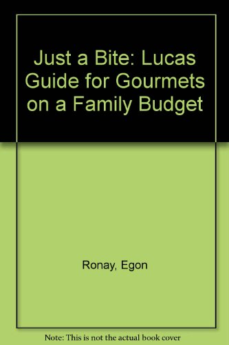 9780140053791: Just a Bite: Lucas Guide for Gourmets on a Family Budget