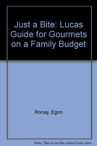 9780140053807: Just a Bite: Lucas Guide for Gourmets on a Family Budget