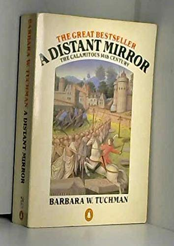 Distant Mirror, The Calamitous 14th Century