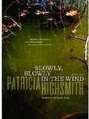 9780140054132: Slowly, Slowly in the Wind (Penguin Crime Fiction)