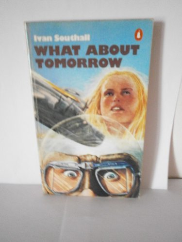 9780140054200: What About Tomorrow