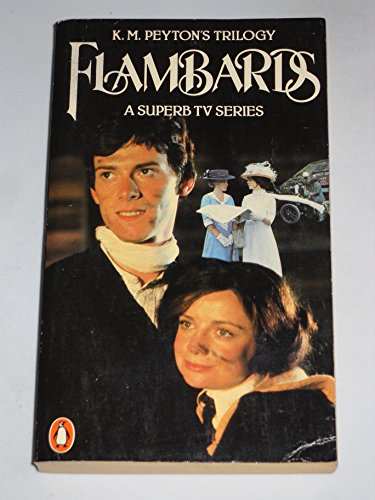 9780140054613: The Flambards Trilogy : Flambards, The Edge of the Clouds, Flambards in Summer
