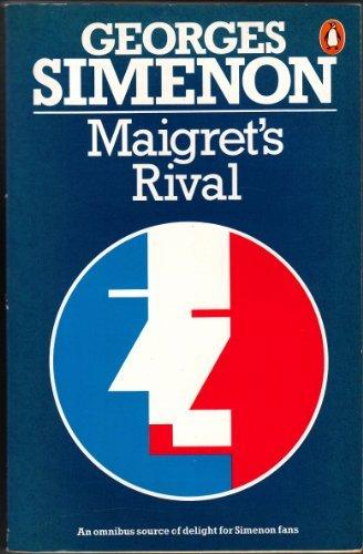 9780140054682: Maigret's rival