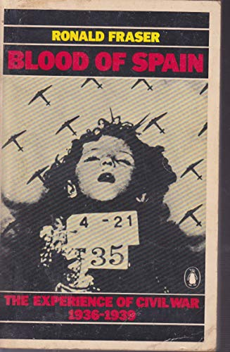 9780140054804: Blood of Spain: The Experience of Civil War, 1936-1939