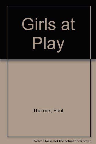 9780140054958: Girls at play