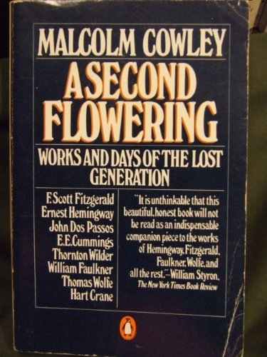 A Second Flowering: Cowley, Malcolm