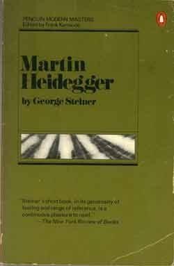 Martin Heidegger (Penguin modern masters): Steiner, George