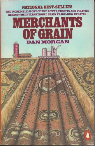 Merchants of Grain: The Power and Profits of the Five Giant Companies at the Center of the World'...