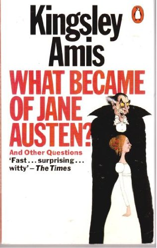 9780140055092: What Became of Jane Austen and Other Essays